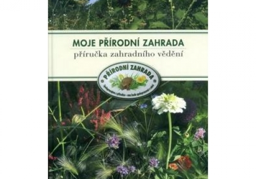 Příručka pro majitele přírodních zahrad